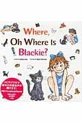 Where,Oh Where is Blackie?