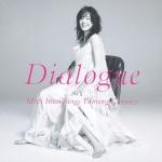 Dialogue−Miki Imai Sings Yuming Classics−